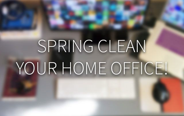 tite card: Spring Clean Your Home Office with blurred computer behind